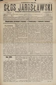 Głos Jarosławski : dwutygodnik polityczno-ekonomiczno-społeczny. 1895, nr4