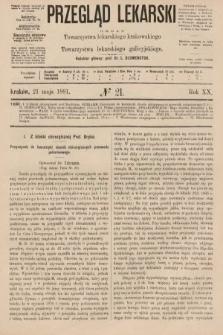 Przegląd Lekarski : organ Towarzystwa lekarskiego krakowskiego i Towarzystwa lekarzy galicyjskich. 1881, nr21
