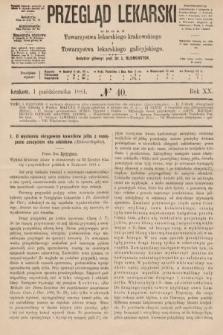 Przegląd Lekarski : organ Towarzystwa lekarskiego krakowskiego i Towarzystwa lekarzy galicyjskich. 1881, nr40