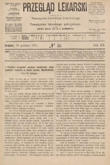 Przegląd Lekarski : organ Towarzystwa lekarskiego krakowskiego i Towarzystwa lekarzy galicyjskich. 1881, nr50