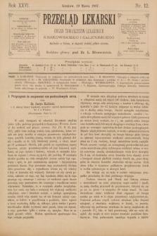 Przegląd Lekarski : organ Towarzystw Lekarskich Krakowskiego i Galicyjskiego. 1887, nr12