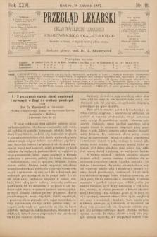 Przegląd Lekarski : organ Towarzystw Lekarskich Krakowskiego i Galicyjskiego. 1887, nr18