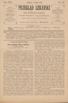Przegląd Lekarski : organ Towarzystw Lekarskich Krakowskiego i Galicyjskiego. 1887, nr20