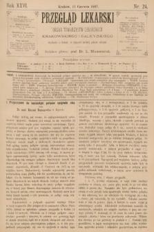 Przegląd Lekarski : organ Towarzystw Lekarskich Krakowskiego i Galicyjskiego. 1887, nr24