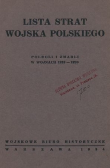 Lista strat Wojska Polskiego : polegli i zmarli w wojnach 1918-1920