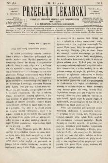 Przegląd Lekarski : wydawany staraniem Oddziału Nauk Przyrodniczych i Lekarskich C. K. Towarzystwa Naukowego Krakowskiego. 1871, nr29