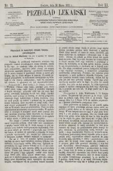 Przegląd Lekarski : wydawany ze współudziałem Profesorów Uniwersytetu krakowskiego tudzież Lekarzy szpitalnych i praktycznych. 1872, nr11