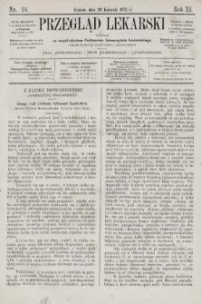Przegląd Lekarski : wydawany ze współudziałem Profesorów Uniwersytetu krakowskiego tudzież Lekarzy szpitalnych i praktycznych. 1872, nr16