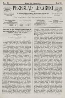 Przegląd Lekarski : wydawany ze współudziałem Profesorów Uniwersytetu krakowskiego tudzież Lekarzy szpitalnych i praktycznych. 1872, nr18
