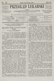 Przegląd Lekarski : wydawany ze współudziałem Profesorów Uniwersytetu krakowskiego tudzież Lekarzy szpitalnych i praktycznych. 1872, nr30