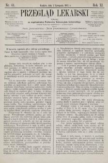 Przegląd Lekarski : wydawany ze współudziałem Profesorów Uniwersytetu krakowskiego tudzież Lekarzy szpitalnych i praktycznych. 1872, nr44