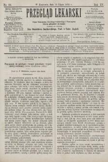 Przegląd Lekarski : organ Towarzystwa Lekarskiego Krakowskiego i Towarzystwa Lekarzy Galicyjskich we Lwowie. 1876, nr29