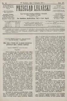 Przegląd Lekarski : organ Towarzystwa Lekarskiego Krakowskiego i Towarzystwa Lekarzy Galicyjskich we Lwowie. 1876, nr45