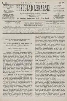 Przegląd Lekarski : organ Towarzystwa Lekarskiego Krakowskiego i Towarzystwa Lekarzy Galicyjskich we Lwowie. 1876, nr46