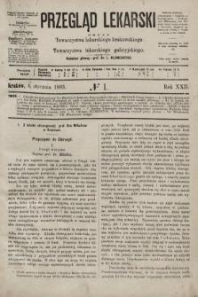 Przegląd Lekarski : organ Towarzystwa lekarskiego krakowskiego i Towarzystwa lekarskiego galicyjskiego. 1883, nr1
