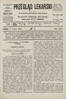 Przegląd Lekarski : organ Towarzystwa lekarskiego krakowskiego i Towarzystwa lekarskiego galicyjskiego. 1883, nr7