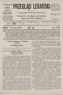 Przegląd Lekarski : organ Towarzystwa lekarskiego krakowskiego i Towarzystwa lekarskiego galicyjskiego. 1883, nr14