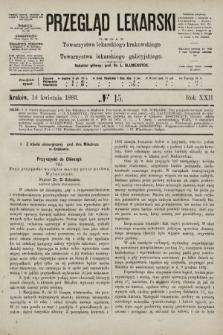 Przegląd Lekarski : organ Towarzystwa lekarskiego krakowskiego i Towarzystwa lekarskiego galicyjskiego. 1883, nr15