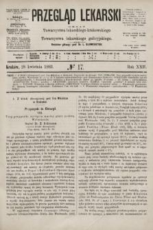 Przegląd Lekarski : organ Towarzystwa lekarskiego krakowskiego i Towarzystwa lekarskiego galicyjskiego. 1883, nr17