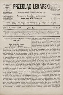 Przegląd Lekarski : organ Towarzystwa lekarskiego krakowskiego i Towarzystwa lekarskiego galicyjskiego. 1883, nr22