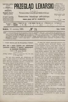 Przegląd Lekarski : organ Towarzystwa lekarskiego krakowskiego i Towarzystwa lekarskiego galicyjskiego. 1883, nr24