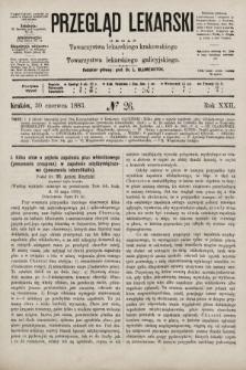 Przegląd Lekarski : organ Towarzystwa lekarskiego krakowskiego i Towarzystwa lekarskiego galicyjskiego. 1883, nr26