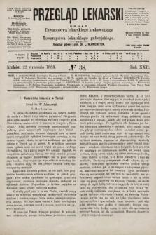 Przegląd Lekarski : organ Towarzystwa lekarskiego krakowskiego i Towarzystwa lekarskiego galicyjskiego. 1883, nr38