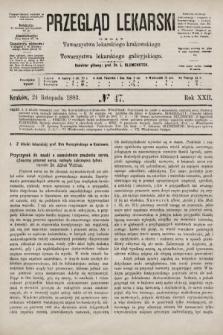Przegląd Lekarski : organ Towarzystwa lekarskiego krakowskiego i Towarzystwa lekarskiego galicyjskiego. 1883, nr47
