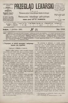 Przegląd Lekarski : organ Towarzystwa lekarskiego krakowskiego i Towarzystwa lekarskiego galicyjskiego. 1883, nr48