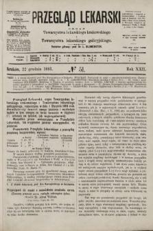 Przegląd Lekarski : organ Towarzystwa lekarskiego krakowskiego i Towarzystwa lekarskiego galicyjskiego. 1883, nr51