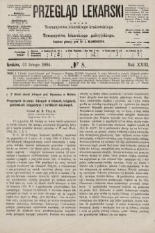 Przegląd Lekarski : organ Towarzystwa lekarskiego krakowskiego i Towarzystwa lekarskiego galicyjskiego. 1884, nr8