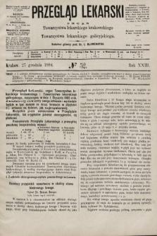 Przegląd Lekarski : organ Towarzystwa lekarskiego krakowskiego i Towarzystwa lekarskiego galicyjskiego. 1884, nr52