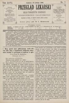 Przegląd Lekarski : Organ Towarzystw Lekarskich Krakowskiego i Galicyjskiego. 1888, nr7