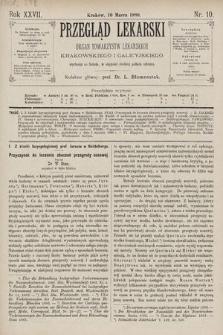 Przegląd Lekarski : Organ Towarzystw Lekarskich Krakowskiego i Galicyjskiego. 1888, nr10