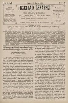 Przegląd Lekarski : Organ Towarzystw Lekarskich Krakowskiego i Galicyjskiego. 1888, nr12