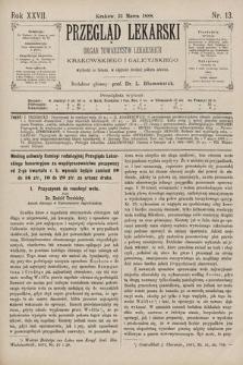 Przegląd Lekarski : Organ Towarzystw Lekarskich Krakowskiego i Galicyjskiego. 1888, nr13
