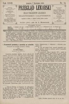 Przegląd Lekarski : Organ Towarzystw Lekarskich Krakowskiego i Galicyjskiego. 1888, nr14