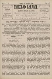 Przegląd Lekarski : Organ Towarzystw Lekarskich Krakowskiego i Galicyjskiego. 1888, nr15