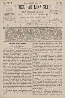 Przegląd Lekarski : Organ Towarzystw Lekarskich Krakowskiego i Galicyjskiego. 1888, nr16