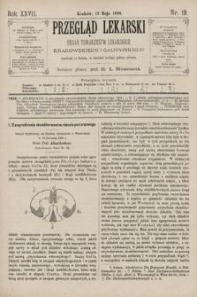 Przegląd Lekarski : Organ Towarzystw Lekarskich Krakowskiego i Galicyjskiego. 1888, nr19