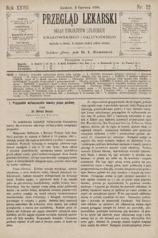 Przegląd Lekarski : Organ Towarzystw Lekarskich Krakowskiego i Galicyjskiego. 1888, nr22