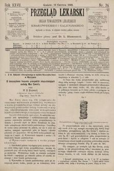 Przegląd Lekarski : Organ Towarzystw Lekarskich Krakowskiego i Galicyjskiego. 1888, nr24