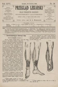 Przegląd Lekarski : Organ Towarzystw Lekarskich Krakowskiego i Galicyjskiego. 1888, nr26