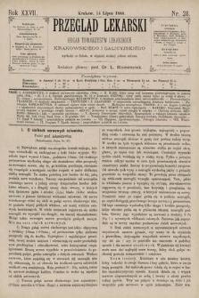 Przegląd Lekarski : Organ Towarzystw Lekarskich Krakowskiego i Galicyjskiego. 1888, nr28