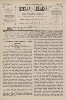 Przegląd Lekarski : Organ Towarzystw Lekarskich Krakowskiego i Galicyjskiego. 1888, nr32