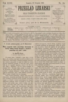 Przegląd Lekarski : Organ Towarzystw Lekarskich Krakowskiego i Galicyjskiego. 1888, nr34