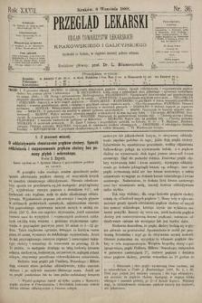 Przegląd Lekarski : Organ Towarzystw Lekarskich Krakowskiego i Galicyjskiego. 1888, nr36