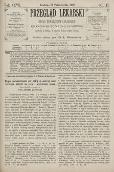 Przegląd Lekarski : Organ Towarzystw Lekarskich Krakowskiego i Galicyjskiego. 1888, nr41