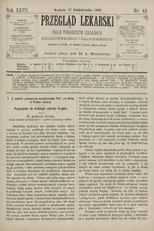 Przegląd Lekarski : Organ Towarzystw Lekarskich Krakowskiego i Galicyjskiego. 1888, nr43