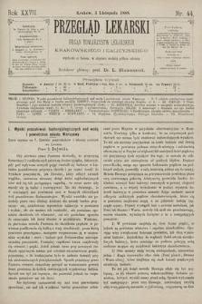 Przegląd Lekarski : Organ Towarzystw Lekarskich Krakowskiego i Galicyjskiego. 1888, nr44